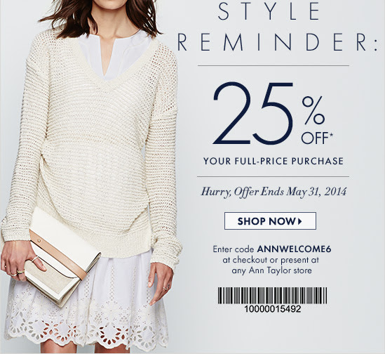 Coupon for: Ann Taylor, 25% off purchase full-priced styles