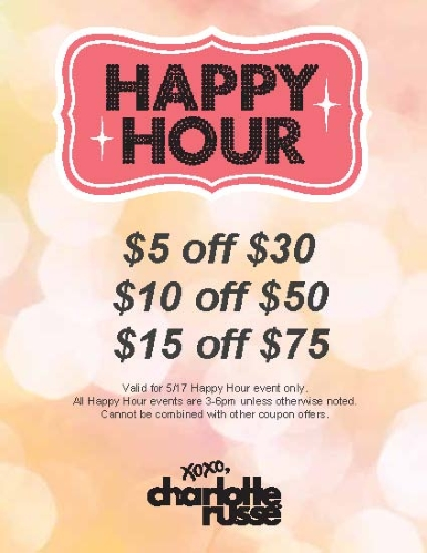 Coupon for: Charlotte Russe, Happy Hour event