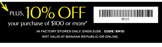 Coupon for: Banana Republic, even more savings with a coupon ...
