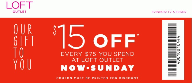 Coupon for: LOFT Outlet Stores, Black Friday 2014 SALE ...