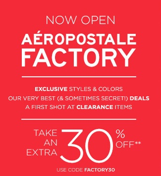 Coupon for: Aeropostale Factory Store, Take an extra savings ....