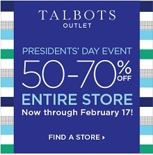 Coupon for: Talbots Outlet Stores at Premium Outlets, President's Day Event