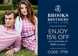 Coupon for: Brooks Brothers, Tanger Outlets, 15% off your purchase