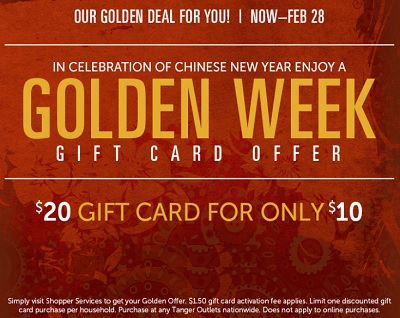 Coupon for: Tanger Outlets, Golden Week gift card offer
