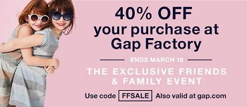 Coupon for: Gap Factory Stores, Friends & Family Event