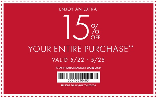 Coupon for: Ann Taylor Factory, Memorial Day Sale 2015