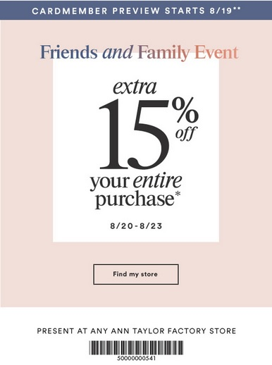 Coupon for: Ann Taylor Factory, Friends & Family Sale Event ...