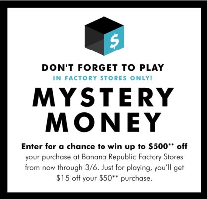 Coupon for: Mystery Money from Banana Republic Factory