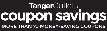 Coupon for: Save more money at Tanger Outlets