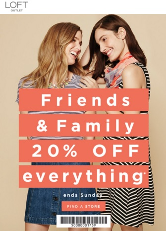 Coupon for: Friends & Family Sale at LOFT Outlet Stores