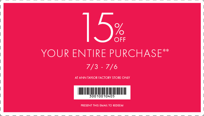 Coupon for: Ann Taylor Factory, entire store with discounts